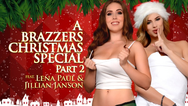 Brazzers - A Brazzers Christmas Special For All Pornstars: Jillian Janson And Lena Paul, Part 2