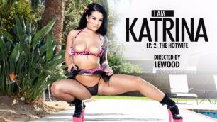 Evil Angel - I Am Katrina Jade, Ep 2: Francesca LeI - My Hotwife